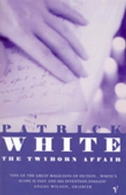 The Twyborn Affair ebook by Patrick White