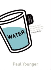 Water: All That Matters ebook by Paul L. Younger