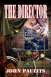 The Director ebook by John Paulits