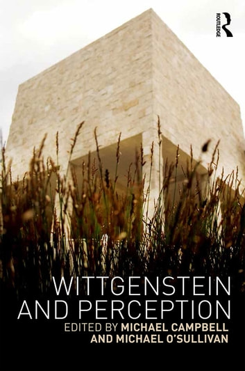 Wittgenstein and Perception ebook by