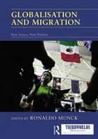 Globalisation and Migration ebook by Ronaldo Munck