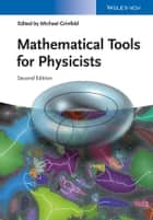 Mathematical Tools for Physicists ebook by Michael Grinfeld