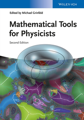 Mathematical Tools for Physicists ebook by