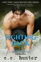 Fighting Back - A Shadow Falls Novella 電子書 by C. C. Hunter