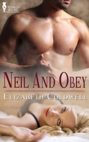 Neil and Obey ebook by Elizabeth Coldwell