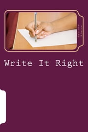 Write It Right - A Little Blacklist of Literary Faults ebook by Ambrose Bierce