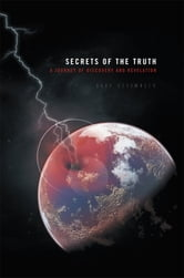 Secrets of the Truth ebook by Gary Scrimnger