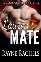 Lauren's Mate ebook by Rayne Rachels