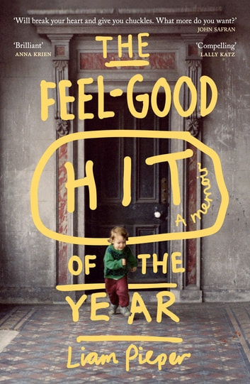 The Feel-Good Hit of the Year ebook by Liam Pieper