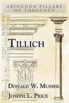 Tillich ebook by Donald W. Musser,Joseph Price