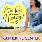 The Lost Husband audiobook by