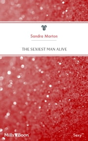 The Sexiest Man Alive ebook by Sandra Marton