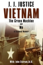 Vietnam, The Green Machine, & Me