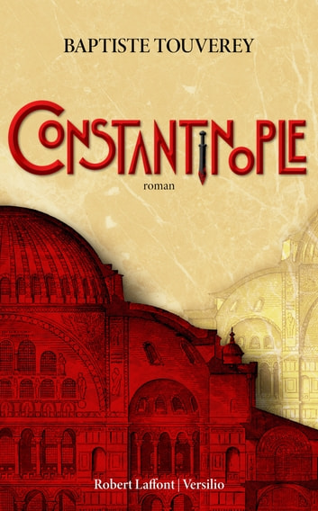 Constantinople eBook by Baptiste Touverey