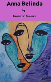 Anna-Belinda ebook by Jeannie van Rompaey