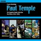 Paul Temple: The Complete Radio Collection: Volume Two - The Fifties audiobook by Francis Durbridge