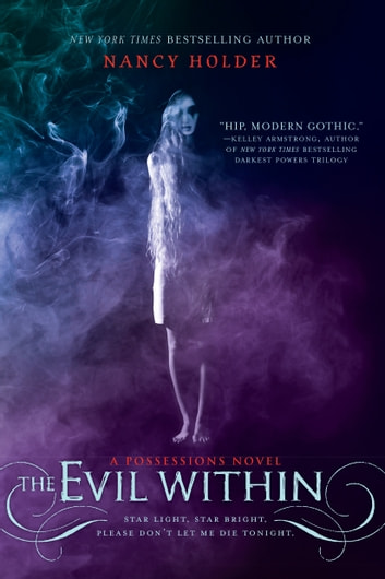 The Evil Within - A Possessions Novel eBook by Nancy Holder