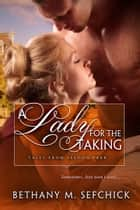 A Lady for the Taking ebook by Bethany Sefchick