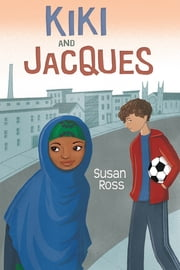 Kiki and Jacques ebook by Susan Ross