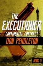 Continental Contract ebook by Don Pendleton