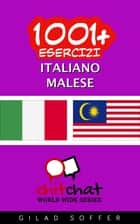 1001+ Esercizi Italiano - Malese ebook by Gilad Soffer