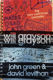 Will Grayson, Will Grayson ebook by John Green,David Levithan