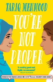 You're Not Proper - (Book 1 in the 'Striker' series) ebook by Tariq Mehmood