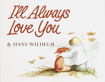 I'll Always Love You ebook by Hans Wilhelm