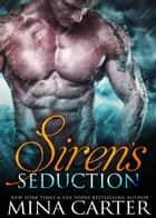 Siren's Seduction ebook by Mina Carter