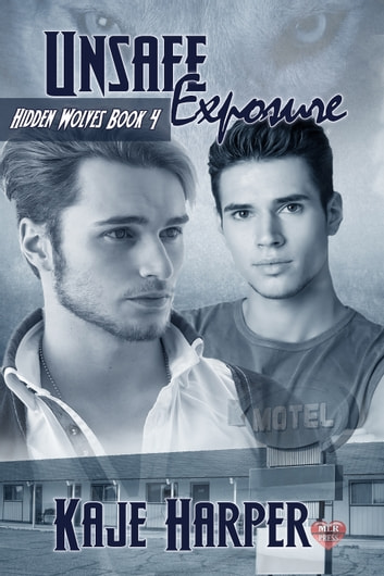 Unsafe Exposure ebook by Kaje Harper