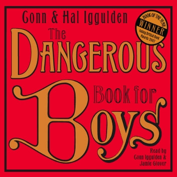 The Dangerous Book for Boys audiobook by Conn Iggulden,Hal Iggulden