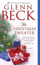 The Christmas Sweater ebook by Glenn Beck,Kevin Balfe,Jason Wright