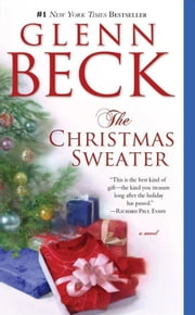 The Christmas Sweater ebook by Glenn Beck, Kevin Balfe, Jason Wright
