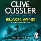 Black Wind - Dirk Pitt #18 audiobook by
