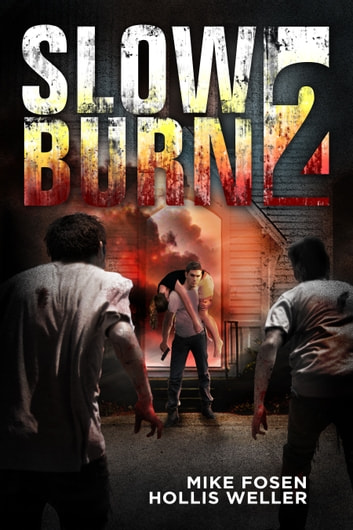 Slow Burn 2 ebook by Mike Fosen,Hollis Weller