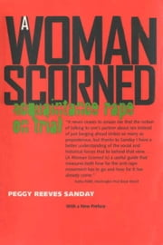 A Woman Scorned ebook by Peggy Sanday