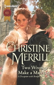Two Wrongs Make a Marriage ebook by Christine Merrill