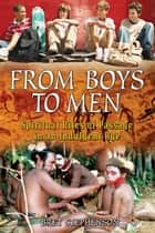 From Boys to Men ebook by Bret Stephenson