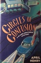 Circles of Confusion ebook by April Henry