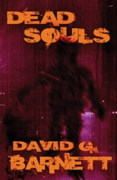 Dead Souls ebook by David G. Barnett