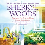 Home in Carolina audiobook by Sherryl Woods