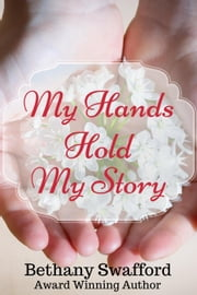 My Hands Hold My Story