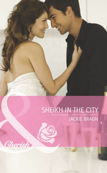 Sheikh In The City ebook by Jackie Braun