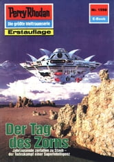 "Perry Rhodan 1598: Der Tag des Zorns (Heftroman) - Perry Rhodan-Zyklus ""Die Linguiden"" ebook by Peter Terrid"