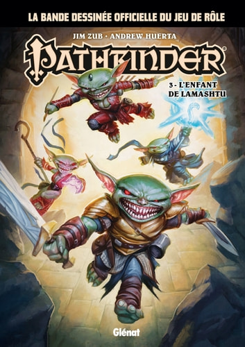 Pathfinder - Tome 03 - L'enfant de Lamashtu ebook by Jim Zub,Andrew Huerta