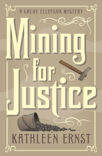 Mining for Justice eBook by Kathleen Ernst