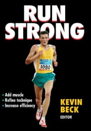 Run Strong ebook by Kevin Beck