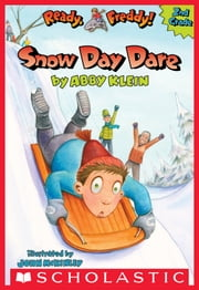 Snow Day Dare ebook by Abby Klein,John McKinley