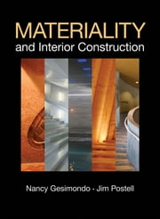 Materiality and Interior Construction ebook by Jim Postell,Nancy Gesimondo
