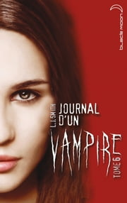 Journal d'un vampire 6 ebook by L.J. Smith